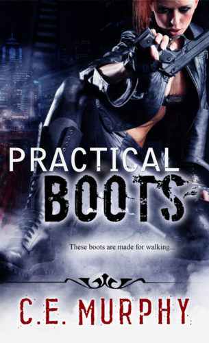 Practical Boots - C.E. Murphy