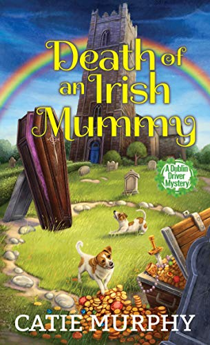 Death of an Irish Mummy - Catie Murphy